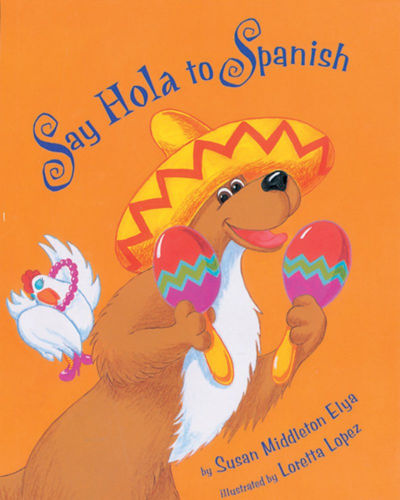 Recommended Books For Homeschooling: Say Hola To Spanish